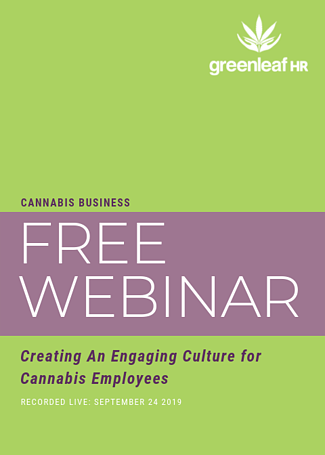 Creating An Engaging Culture for Cannabis Employees Webinar