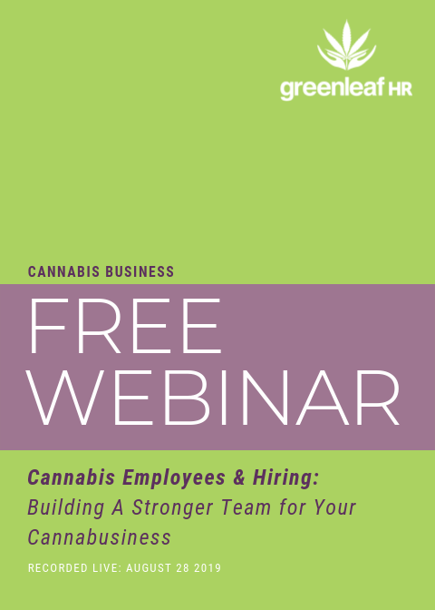 Building A Stronger Team for Your Cannabusiness Webinar